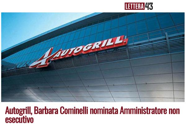 Autogrill, Barbara Cominelli nominata Amministratore non esecutivo