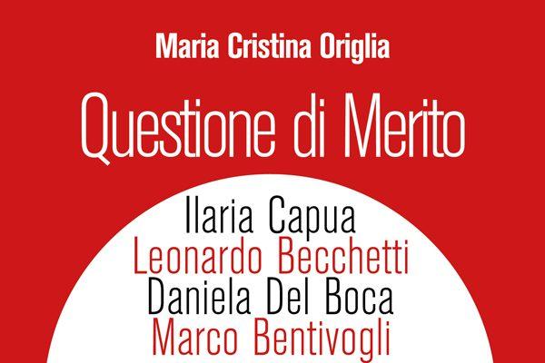 Questione di merito, il libro di Maria Cristina Origlia